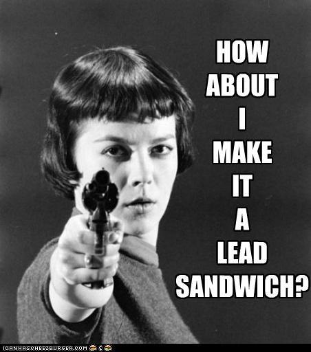 best of the week delicious gun historic lols lead sandwich make me a sandwich sandwich woman - 5259777024