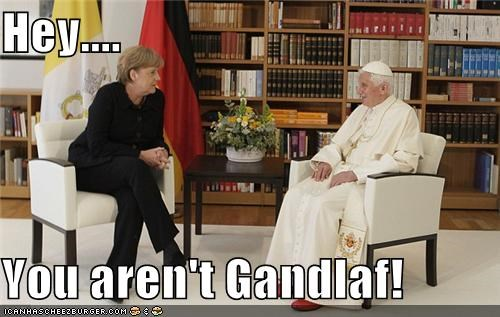 angel merkel,chancellor,gandalf,Germany,Lord of the Rings,political,politics,pope,Pundit Kitchen,the pope