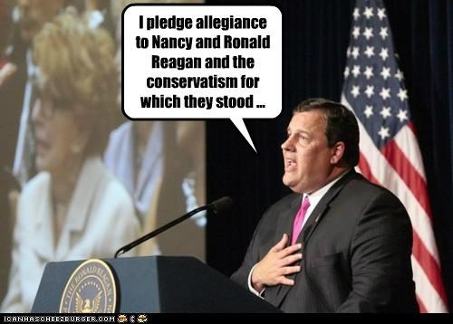 I pledge allegiance to Nancy and Ronald Reagan and the conservatism for which they stood ...
