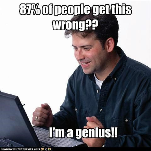 few,genius,Net Noob,people,select,users,wrong