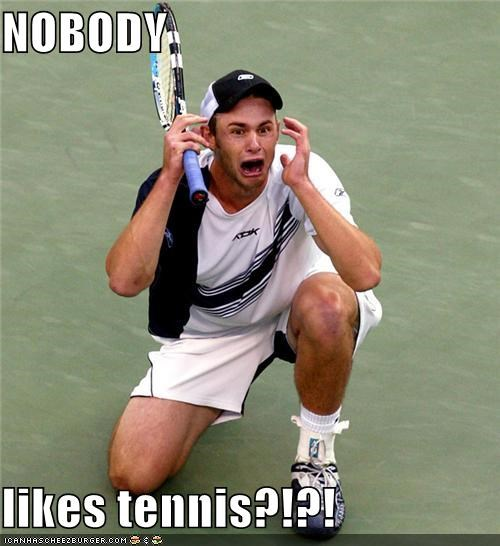 athlete crying nobody likes tennis screaming sports tennis Up Next in Sports wtf - 5268934144