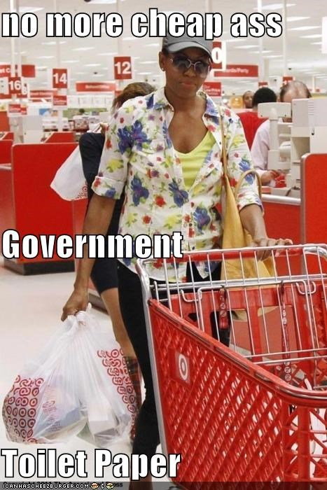 no more cheap ass Government Toilet Paper