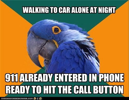 911 alone call car Death night Paranoid Parrot screams