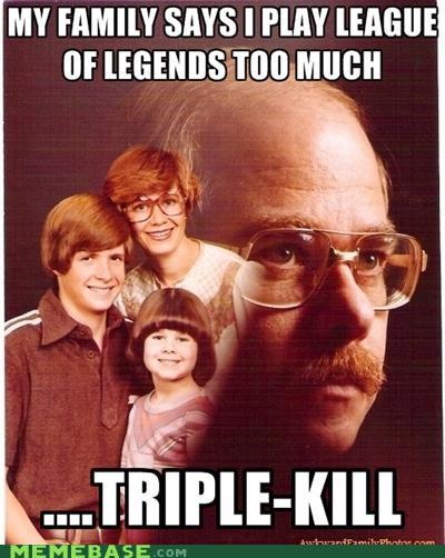 family kill league of legends Memes video games - 5270254080