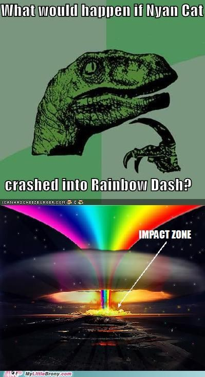 best of week impact zone IRL meme philosoraptor rainboom rainbow crash rainbows - 5270595840