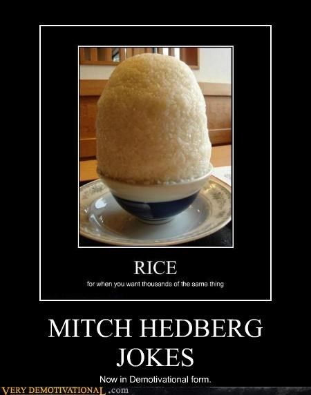 hilarious,jokes,mitch hedberg,rice