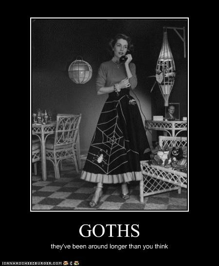 Goth meme about how they have been around longer than you think