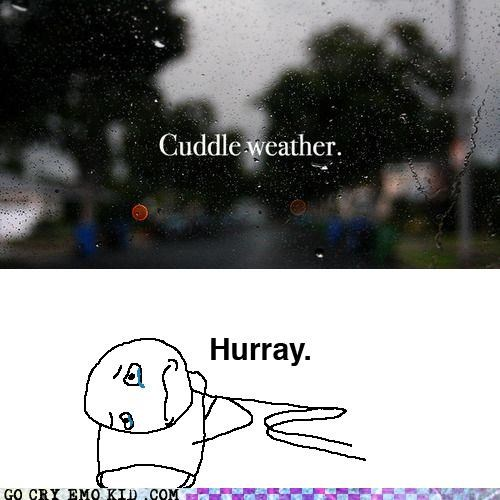 best of week cuddle emolulz forever alone weather - 5273174528