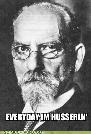 amazing edmund husserl everyday-im-hustling husserl lolwut phenomenologist phenomenology philosophy rick ross - 5273245952