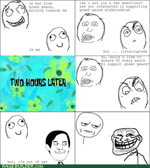 annoying,green peace,interrupted,Rage Comics