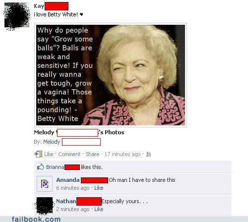 balls,betty white,Featured Fail,oh snap,quotes,vagina
