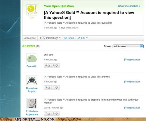 gold account,Yahoo Answer Fails,yahoo gold,your mom