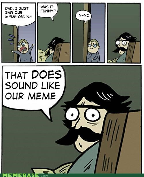funny jokes meme meta stare dad then what does it make this - 5274678528