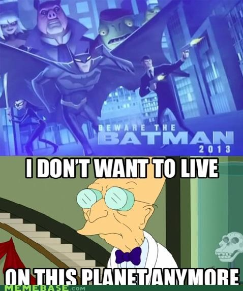 animation batman eww ridiculous Super-Lols - 5274753280