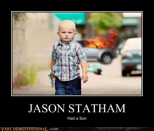 Badass,gun,jason statham,kid,Pure Awesome,son