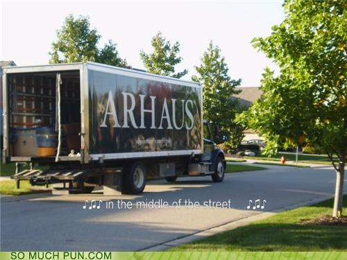 arhaus,brand,Hall of Fame,homophones,house,literalism,madness,name,our,similar sounding,song