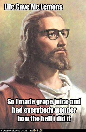 grapes,juice,lemonade,lemons,LOL Jesus,wine