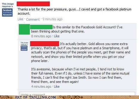 facebook,facebook gold,facebook platinum,peer pressure