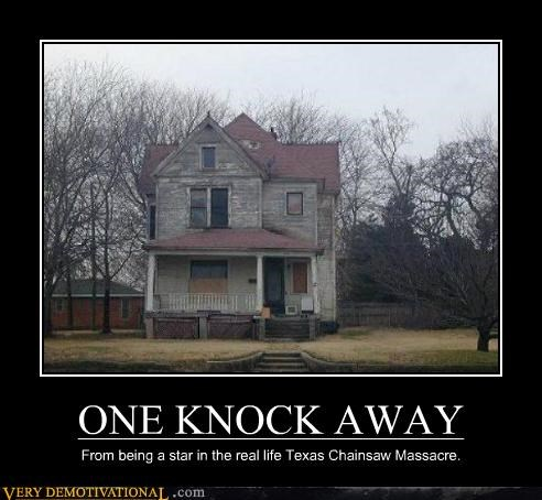 house knock Terrifying Texas Chainsaw Massacre - 5276775168