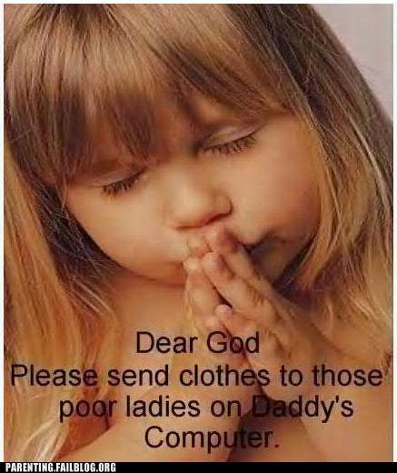 clothes computer internet Parenting Fail pr0n prayer wish - 5276864000