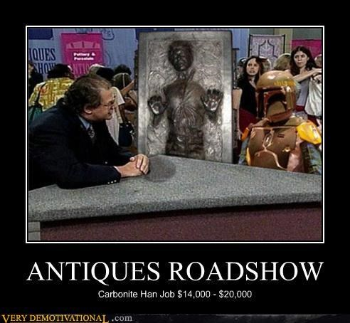 antiques roadshow,boba fett,Han Solo,hilarious,star wars