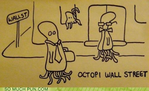 Hall of Fame literalism movement occupy Occupy Wall Street octopi Protest similar sounding Wall Street - 5277329408