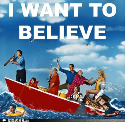Arrested Development, I Want to Believe