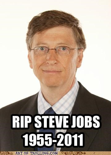 best of week Bill Gates IRL rip steve jobs - 5278333696