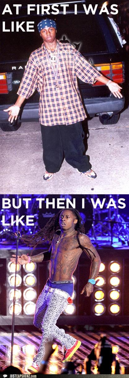 at first i was like,but then,clothing,gross,lil wayne,rappers,roflrazzi