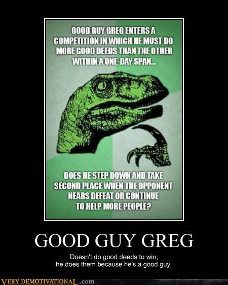 Good Guy Greg hilarious philosoraptor - 5281020672