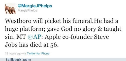 FAIL funeral iphone news Protest steve jobs technology twitter Twitter Troubles via wbc Westboro Baptist Church - 5281220864