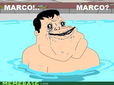 american dad,family guy,forever alone,Marco Polo