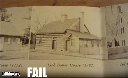 Historic House Name Fail I wonder what went on in there...