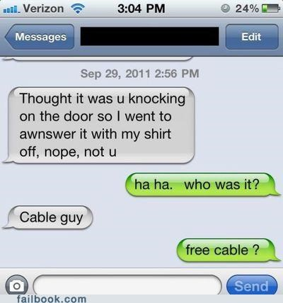 cable guy,nudity,oops,sms,text