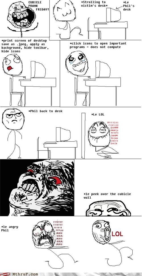 coworkers FRIDAY prank Pranked on Vacation rage rage comic - 5285360128