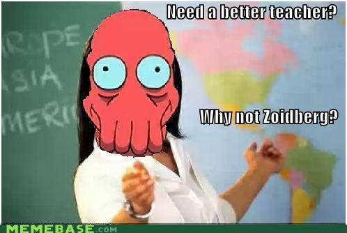 better doctor futurama Terrible Teacher Zoidberg - 5285780736