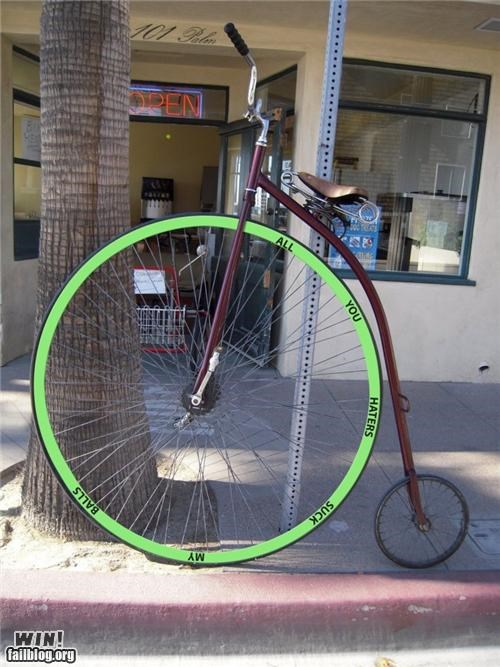 bike haters gonna hate Like a Boss old timey penny farthing taunt - 5285922560