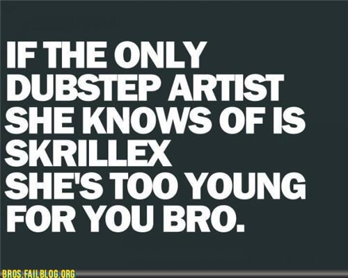 bros g rated Hall of Fame not legal bro skrillex Too Young for You - 5285931264