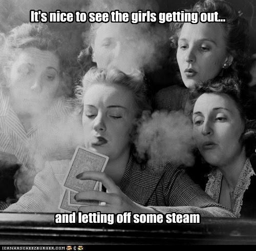 It's nice to see the girls getting out... and letting off some steam
