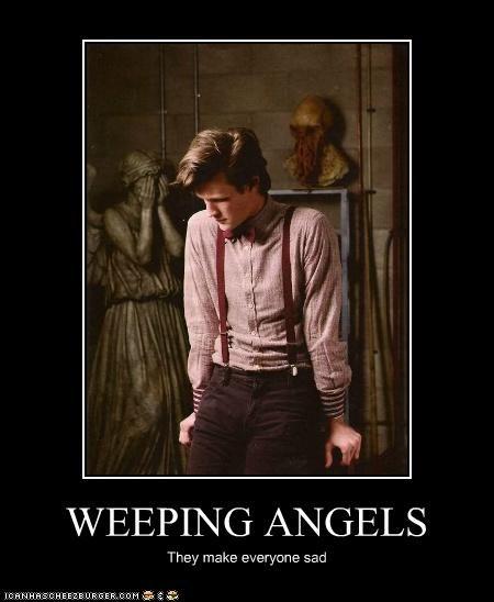 WEEPING ANGELS They make everyone sad