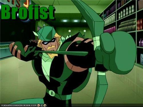 bro fist green arrow implications are strange Super-Lols - 5289295616
