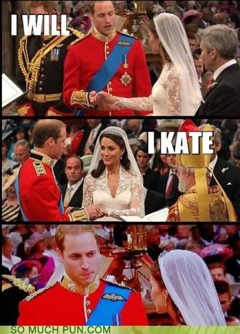 double meaning Hall of Fame i will kate kate middleton literalism misinterpretation prince william royal wedding will - 5290639360