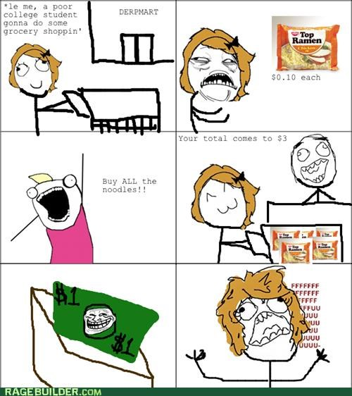 dollar,poor,Rage Comics,ramen