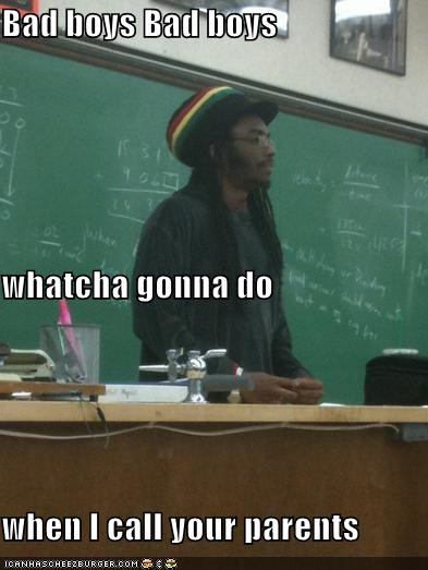 bad boys,bob marley,lyrics,parents,Rasta Prof