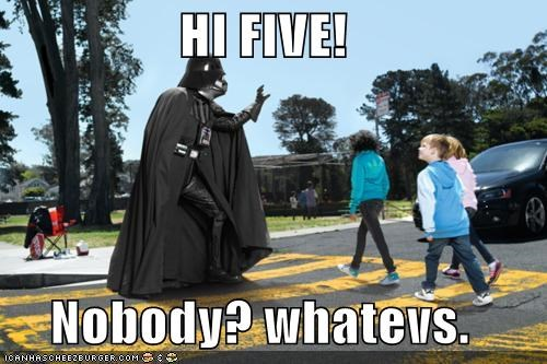 cmon-man,darth vader,high five,star wars,whatevs