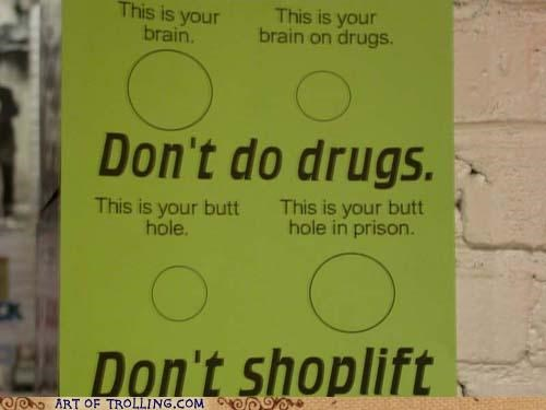 brain butt hole drugs IRL shoplifting - 5293860864