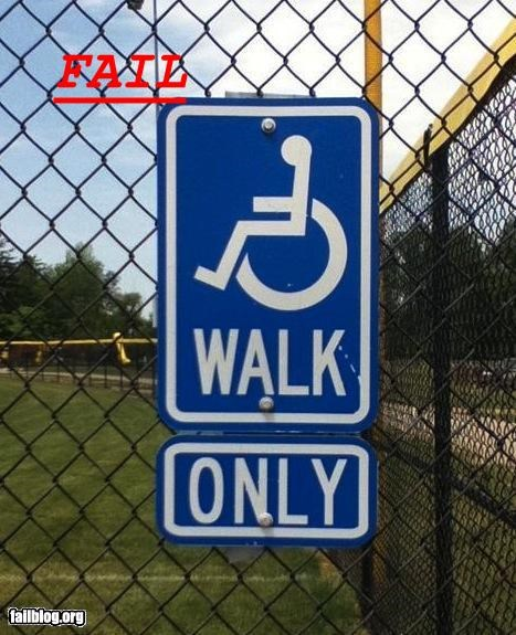compassion,failboat,g rated,handicapped,mean,signs,wtf