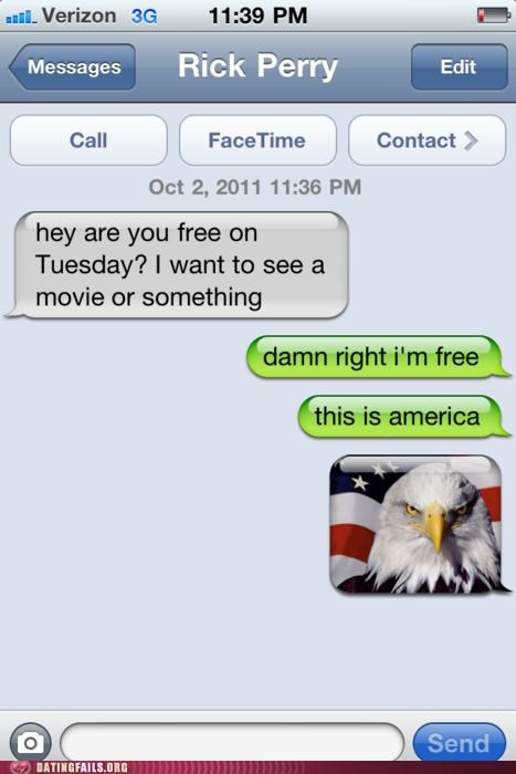 america,eagle,patriotism,Rick Perry,text,texting,We Are Dating