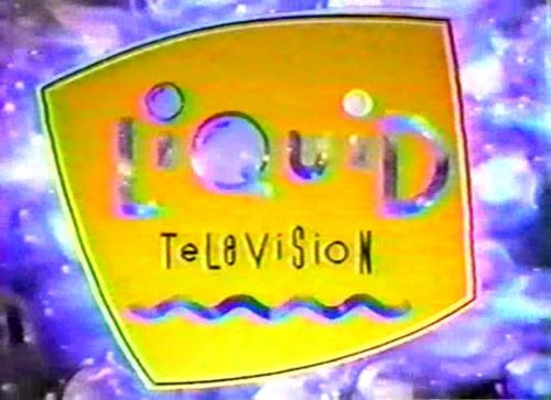 From The Archives,Liquid Television,mtv