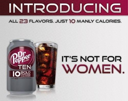 Carbonated Controversy Dr Pepper Ten Marketing Campaign - 5299463168